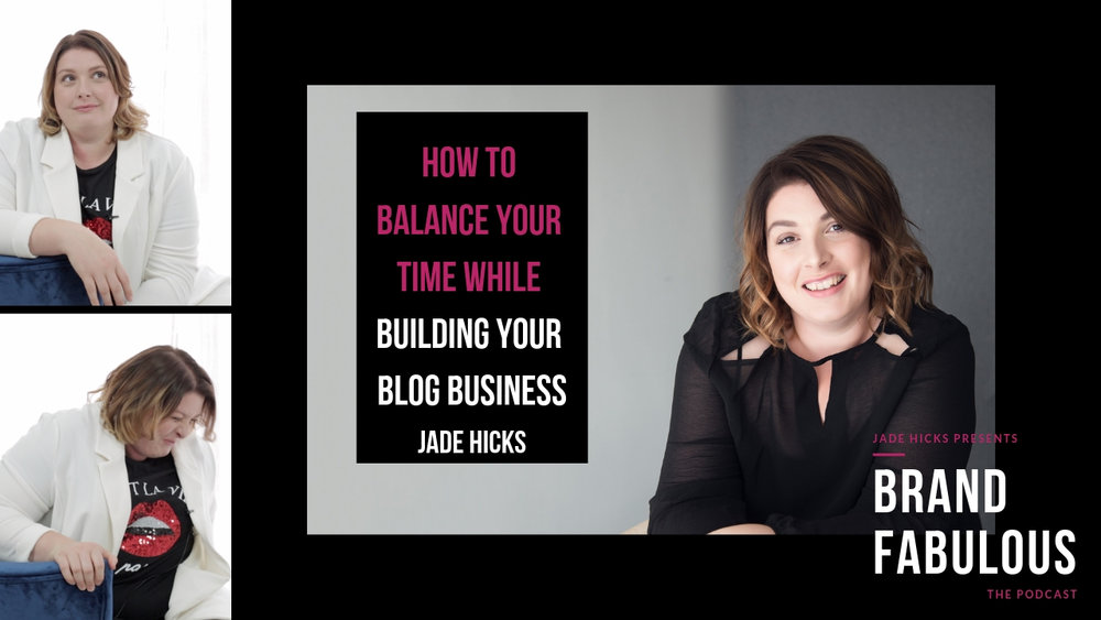 How to balance your time while building your blog business