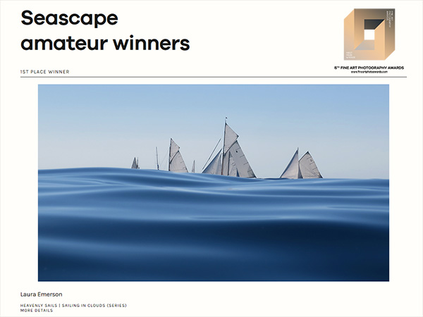 Fine Art Photo Awards | Amateur | Seascape category | 1st Place Winner for  Heavenly Sails