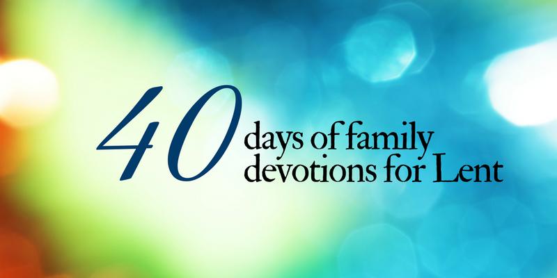 lent devotions for families st pauls lutheran school st louis