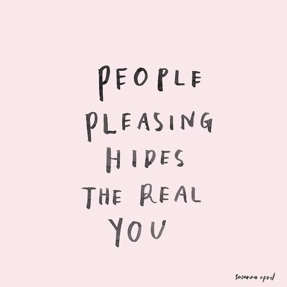 people pleasing hides the real you