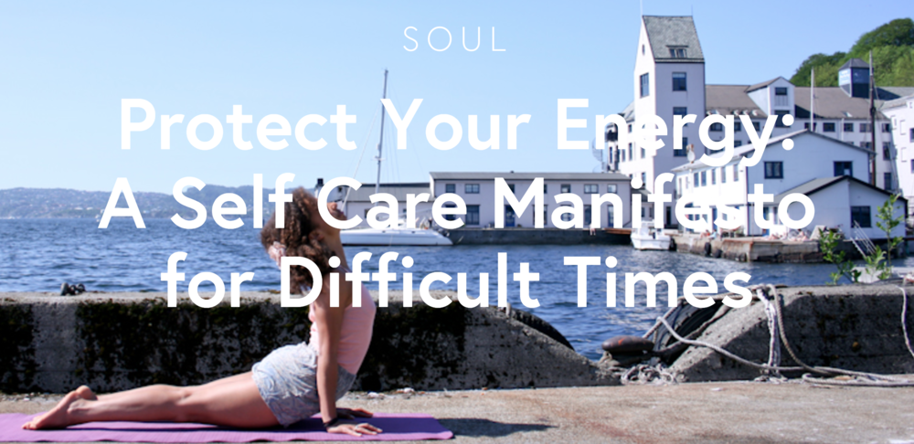 inspiration station self care manifesto for difficult times