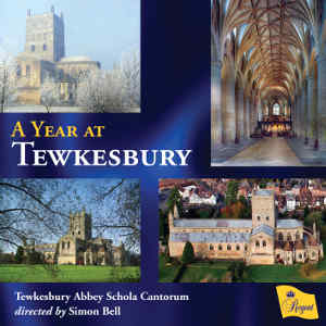 Tewkesbury Abbey Schola Cantorum dir. S. Bell -  A Year at Tewkesbury  (Regent Records, 2016)  Edited by Myles Eastwood
