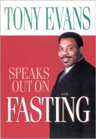 Tony Evans Speaks Out on Fasting.jpg