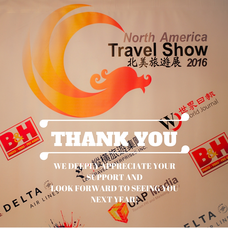 UAP Media deeply appreciate your join to North America Travel Show. We are especially thankful for your great support. From the beginning to the end, without you, the event would not be completed.