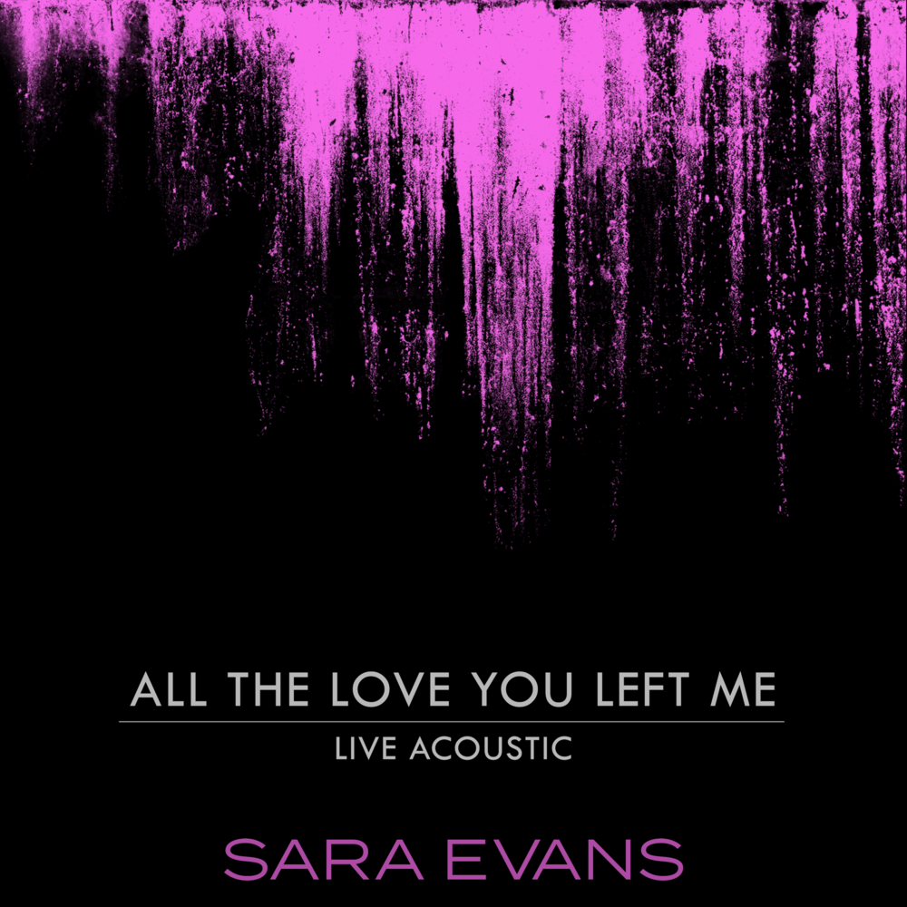 Sara Evans - ATLYLM - ACOUSTIC ART-Final.png