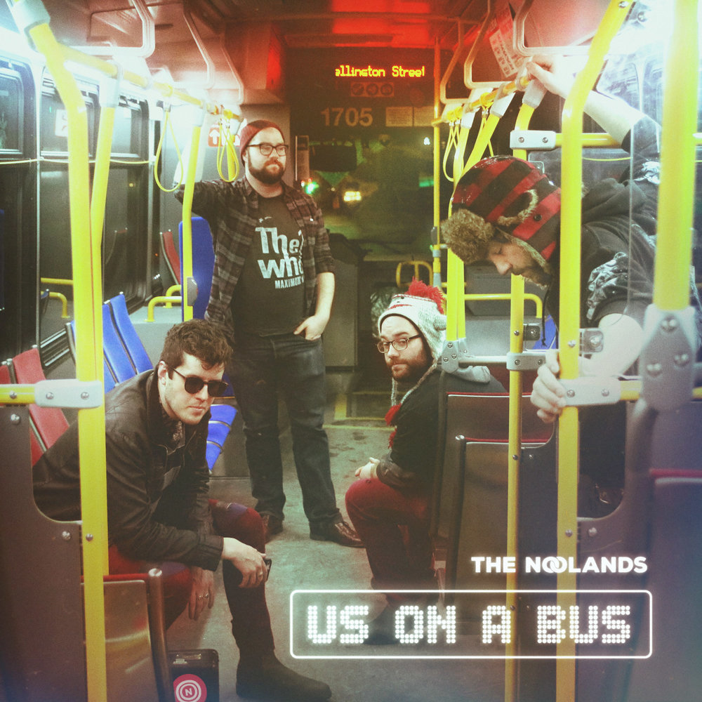 Us on a Bus - The second EP from The Noolands featuring their single