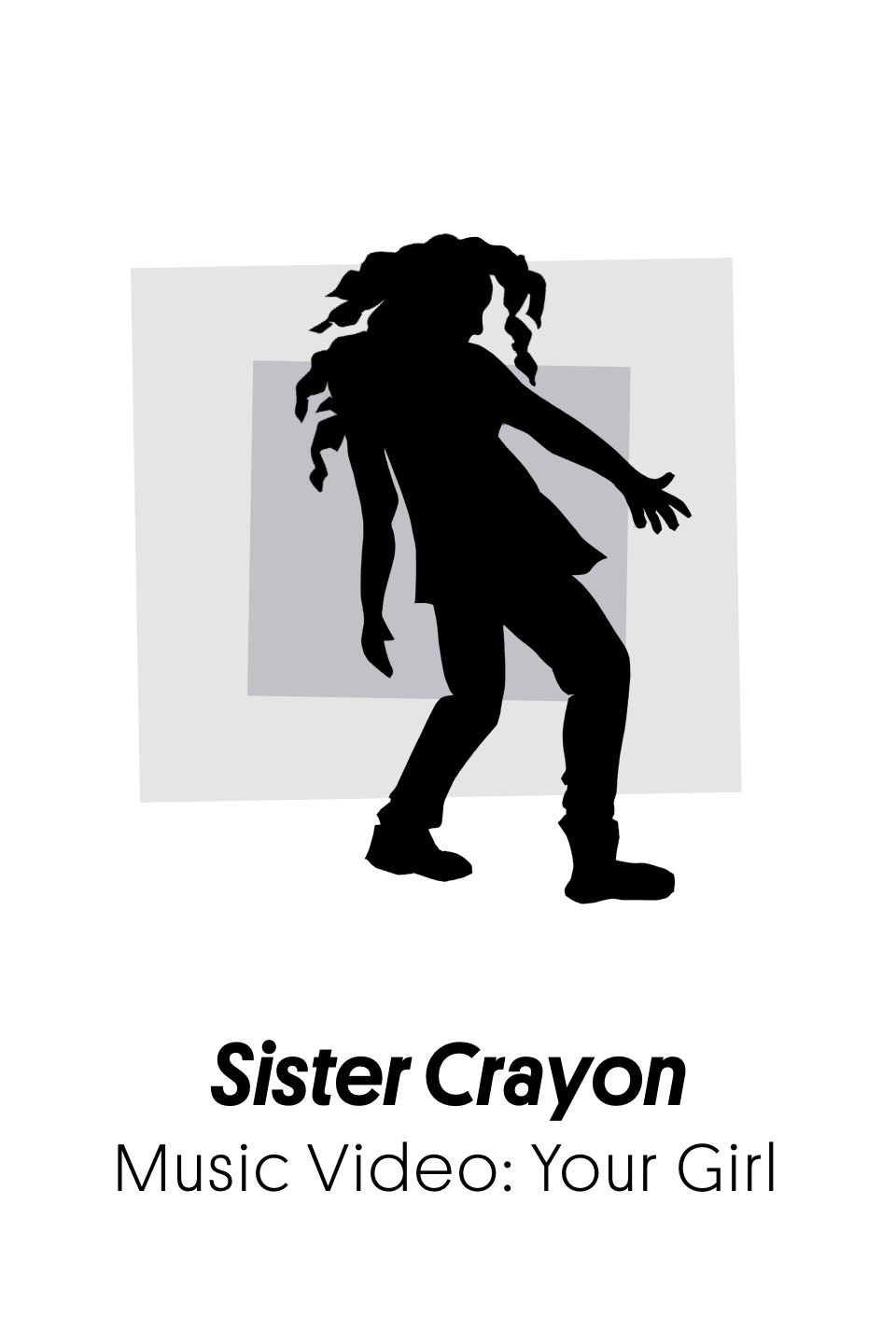 Project Poster - Sister Crayon Your Girl.png