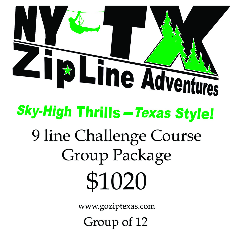 This package saves $10 per person on a group of 12 or more on the 9 line challenge course. You must purchase this package for the discount and each additional person will be $85 as well once you arrive.