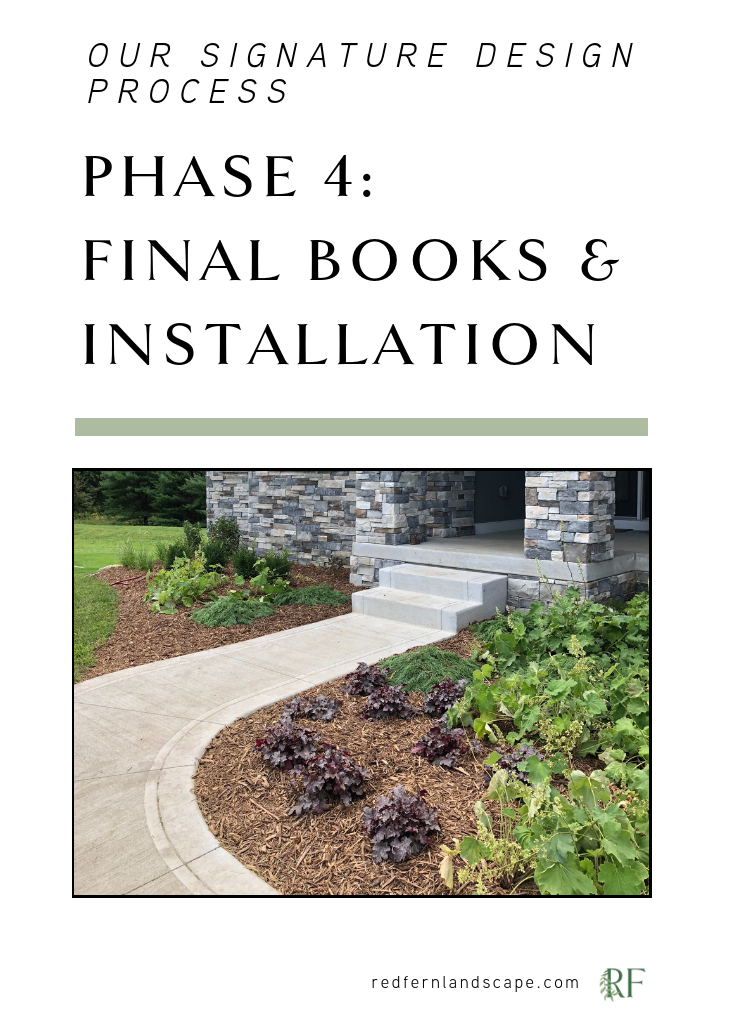 The Red Fern Landscape Design Process Phase 4 Red Fern