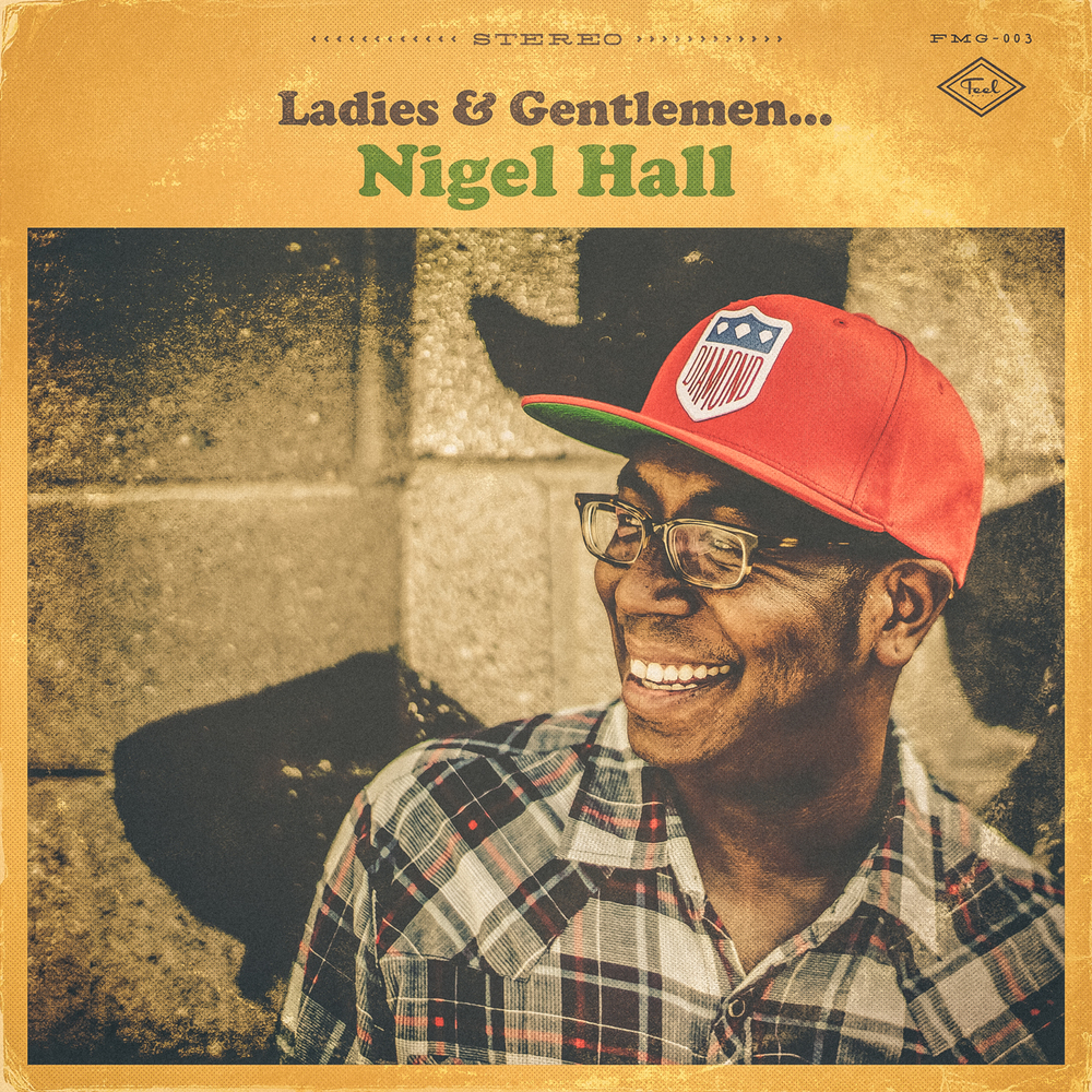 Ladies & Gentlemen... Nigel Hall