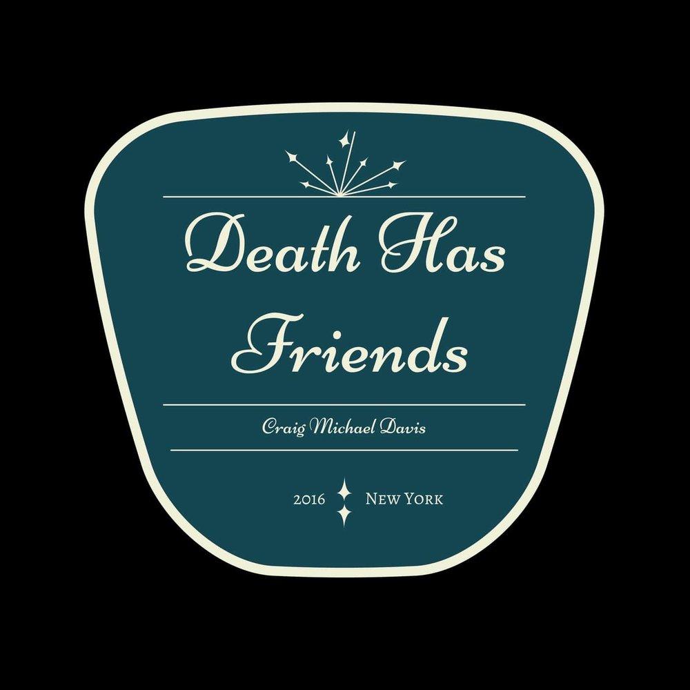 Death has friends-min.jpg