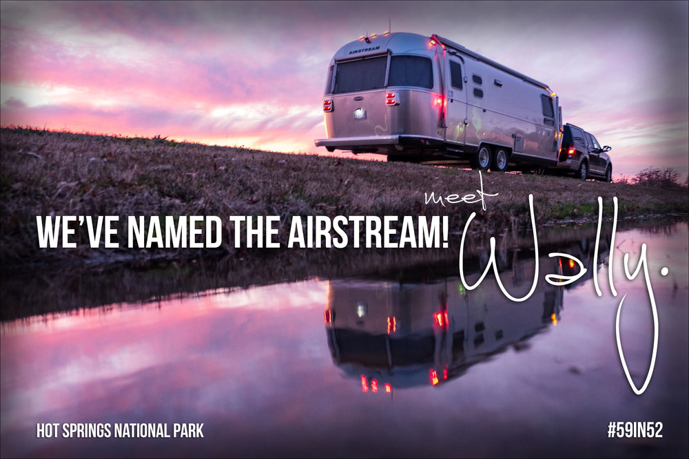 """We named the Airstream! Meet, Wally."""