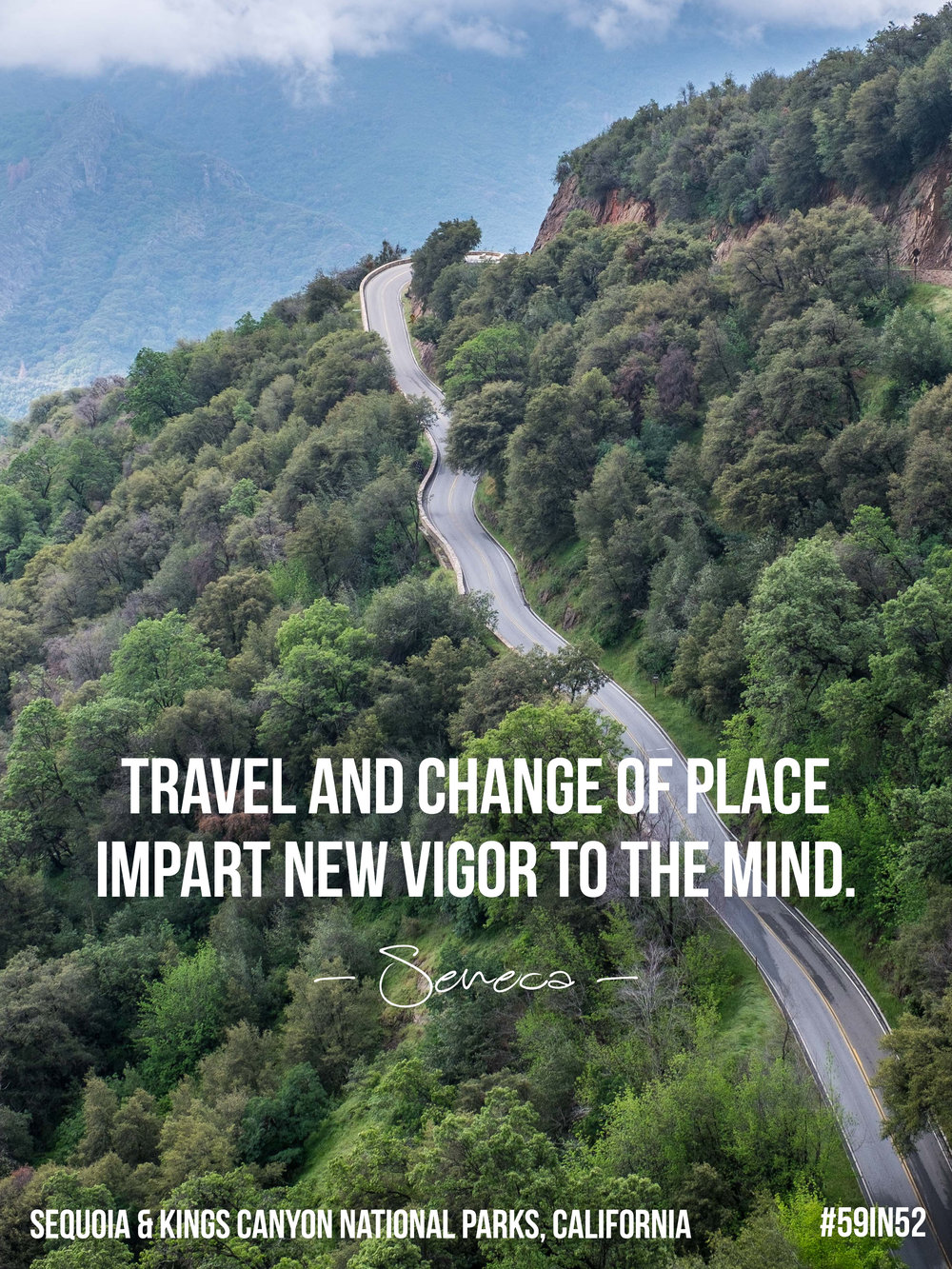 'Travel and change of place impart new vigor to the mind.' - Seneca