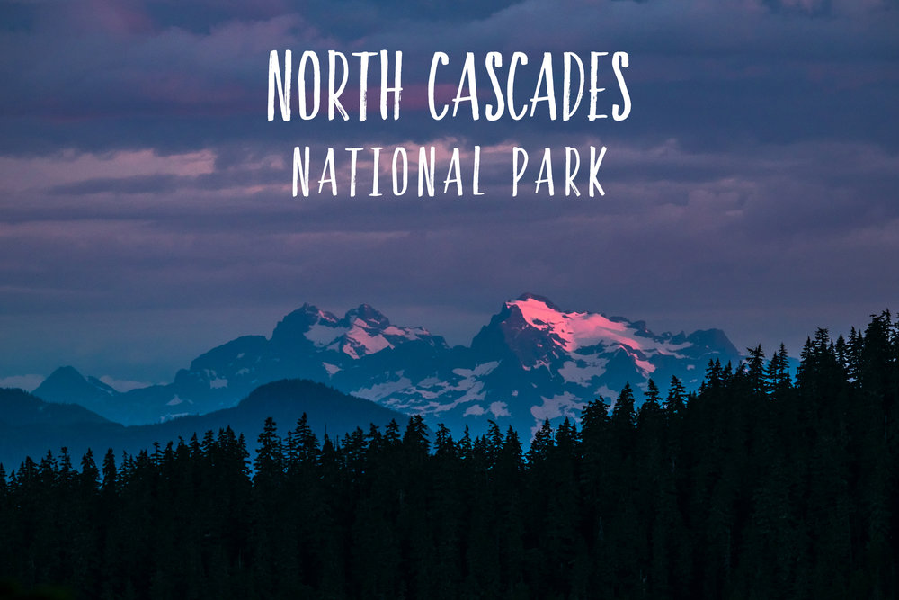 Park 29/59: North Cascades National Park in Washington