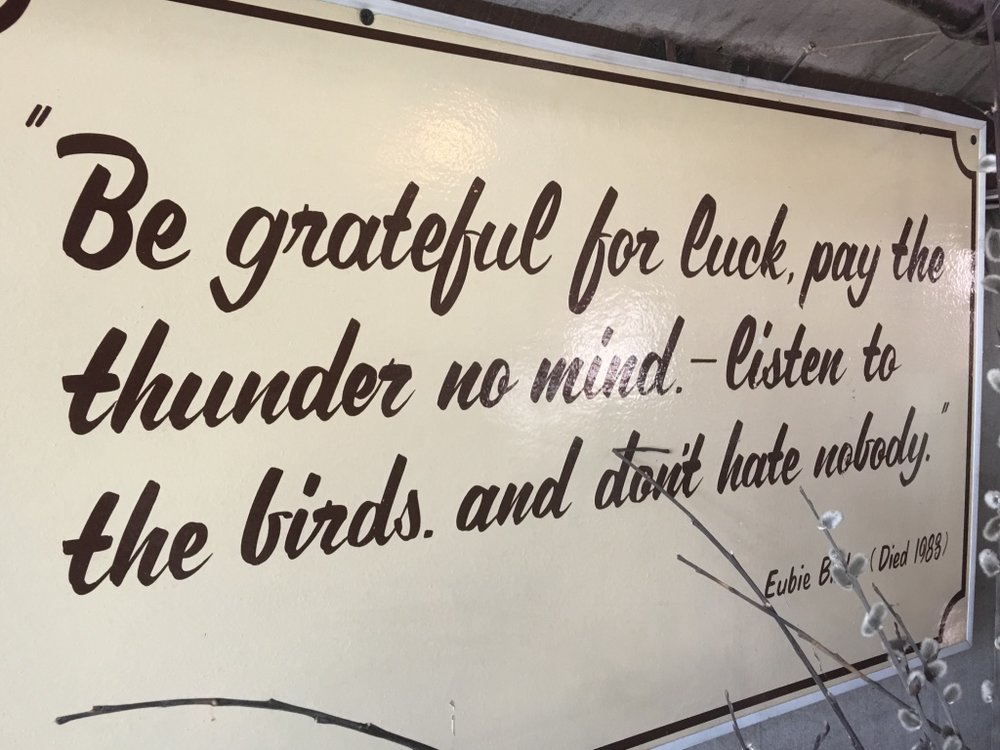 'Be grateful for luck. Pay the thunder no mind - listen to the birds. And don't hate nobody.' - Eubie Blake