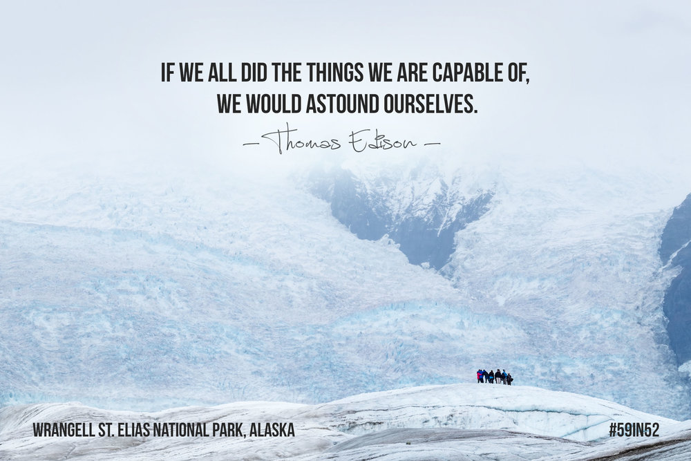 """If we all did the things we are capable of, we would astound ourselves."" - Thomas Edison"