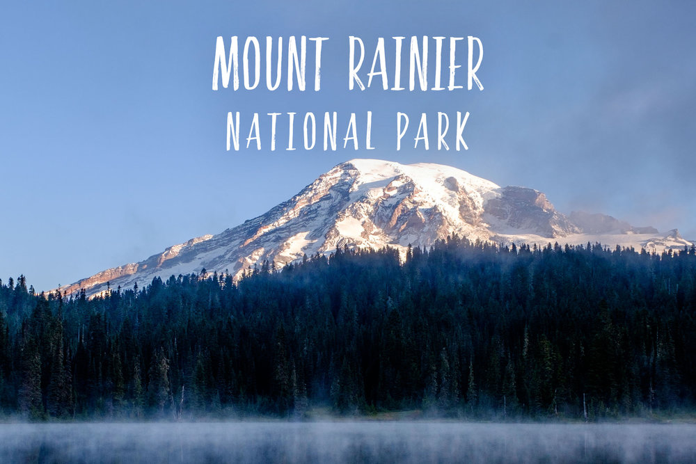 Park 39/59: Mount Rainier National Park in Washington state