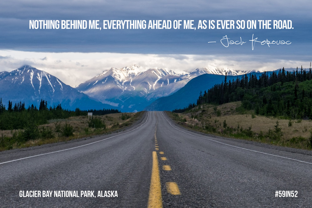"""Nothing behind me, everything ahead of me, as is ever so on the road."" - Jack Kerouac"