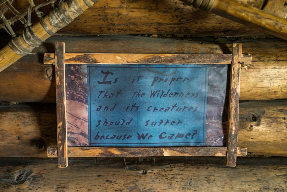 Great quote found in Proennkke's cabin.