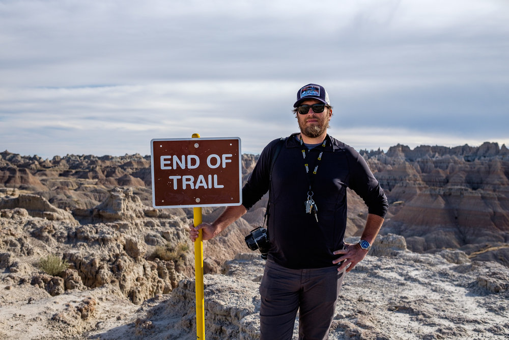 Yup, that's the end of this trail. But we will be back to the Badlands!