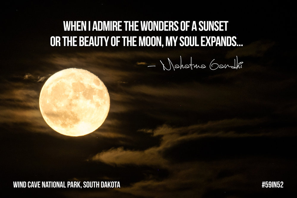 """When I admire the wonders of a sunset or the beauty of the moon, my soul expands..."" - Mahatma Gandhi"