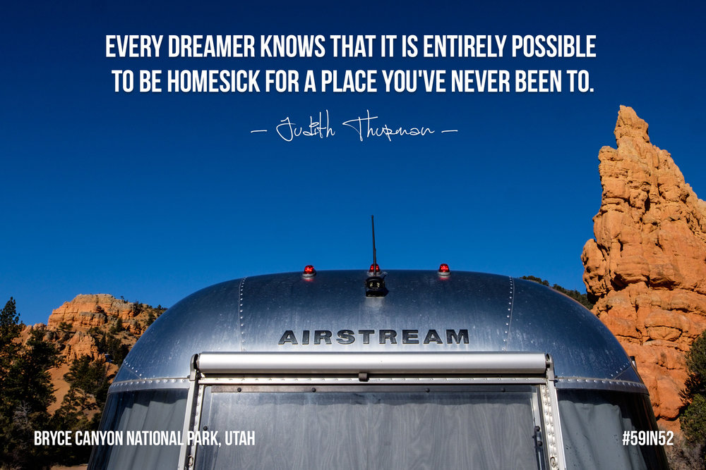 'Every dreamer knows that it is entirely possible to be homesick for a place you've never been to.' - Judith Thurman