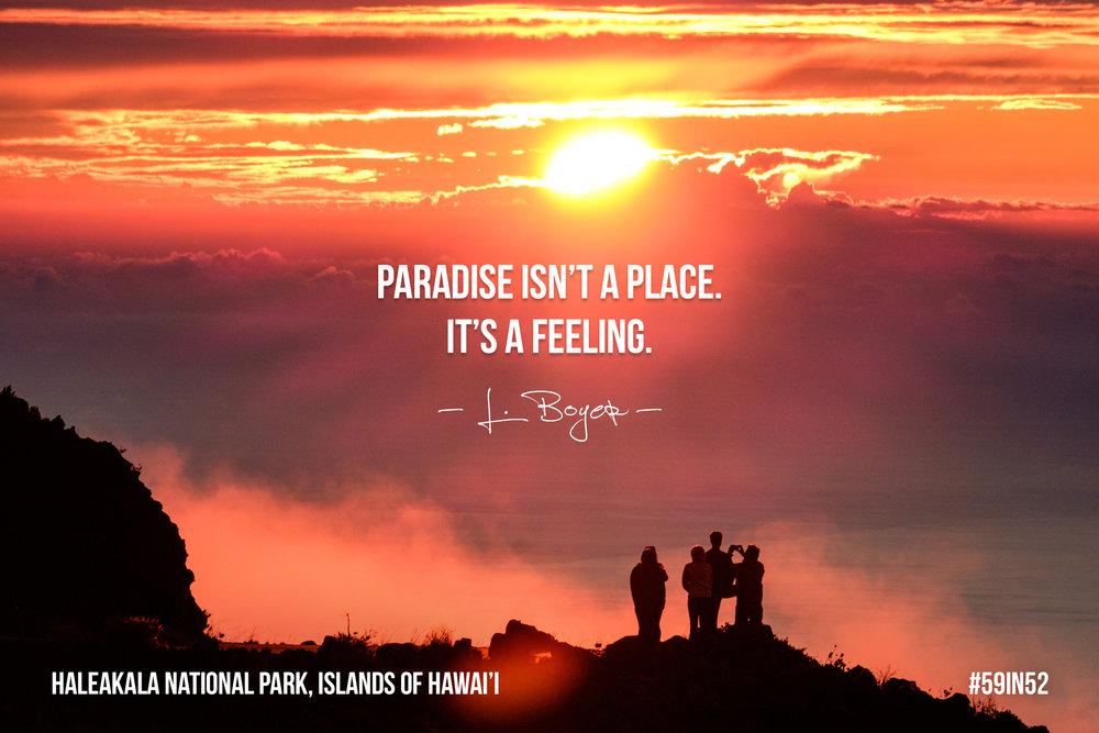 'Paradise isn't a place. it's a feeling.' - L. Boyer