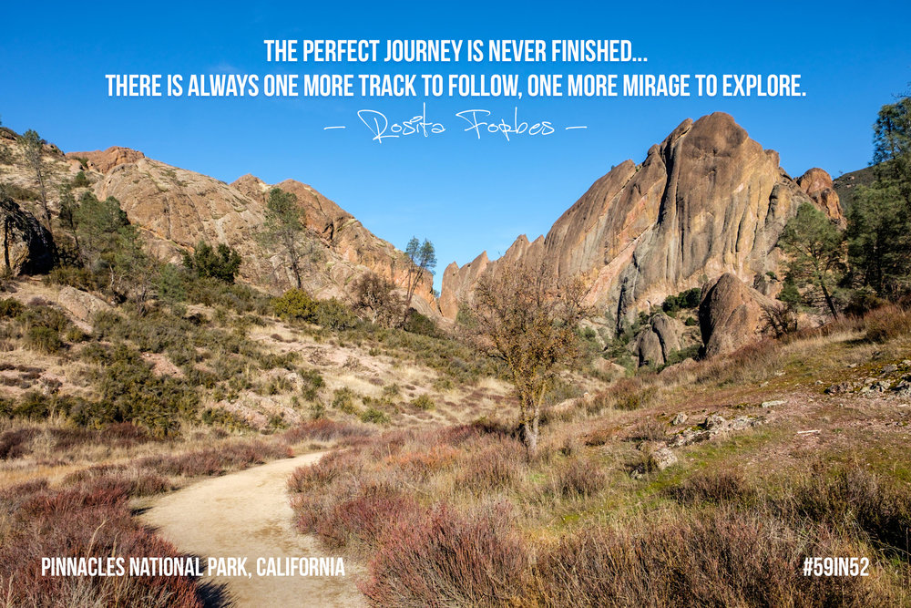 """The perfect journey is never finished... there is always one more track to follow, one more mirage to explore."" - Rosita Forbes"
