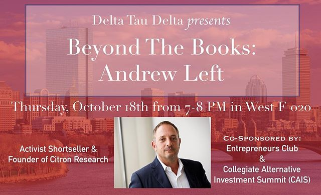 Tonight at 7 PM, we are bringing activist short seller Andrew Left to campus to talk about investing as well as his personal research! Come to West F 020 at 645 for pizza before he speaks! Hope to see you all there!