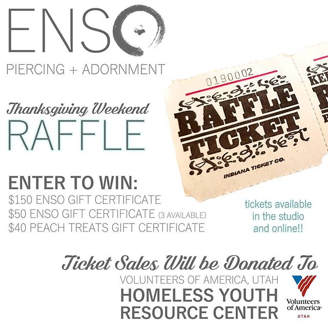 🦃HAPPY THANKSGIVING!!🦃 Sale info will be posted soon! In the mean time... Show off your thankful spirit by purchasing a few Raffle Tickets! ensopiercing.com/raffletickets.  You could win: $150 ENSO Gift Certificate $50 ENSO Gift Certificate (3) $40 @peachtreats Gift Certificate 💲💲💲 ALL RAFFLE PROCEEDS WILL BE DONATED to Volunteers of America, Utah Homeless Youth Resource Center. Check them out at voaut.org/home4teens. @voaut .................... #thanksgiving #giveback #voaut #homelessyouthresourcecenter #raffle #ensopiercing #ensopiercingandadornment #piercing #bodypiercing #bodyjewelry #saltlakecity #slc #900South #harveymilkblvd #shoplocal #shopsmall #legitbodyjewelry #legitbodypiercing #safepiercing #APPmember