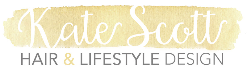 KATE SCOTT: Hair + LifeStyle Design