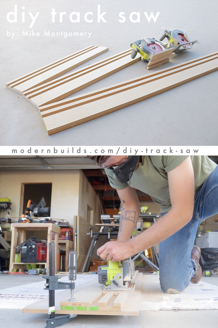 DIY Track Saw Guide / Jig for Circular Saw. By: Mike Montgomery | Modern Builds