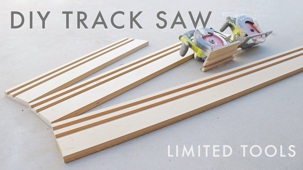 DIY Track Saw | Modern Builds