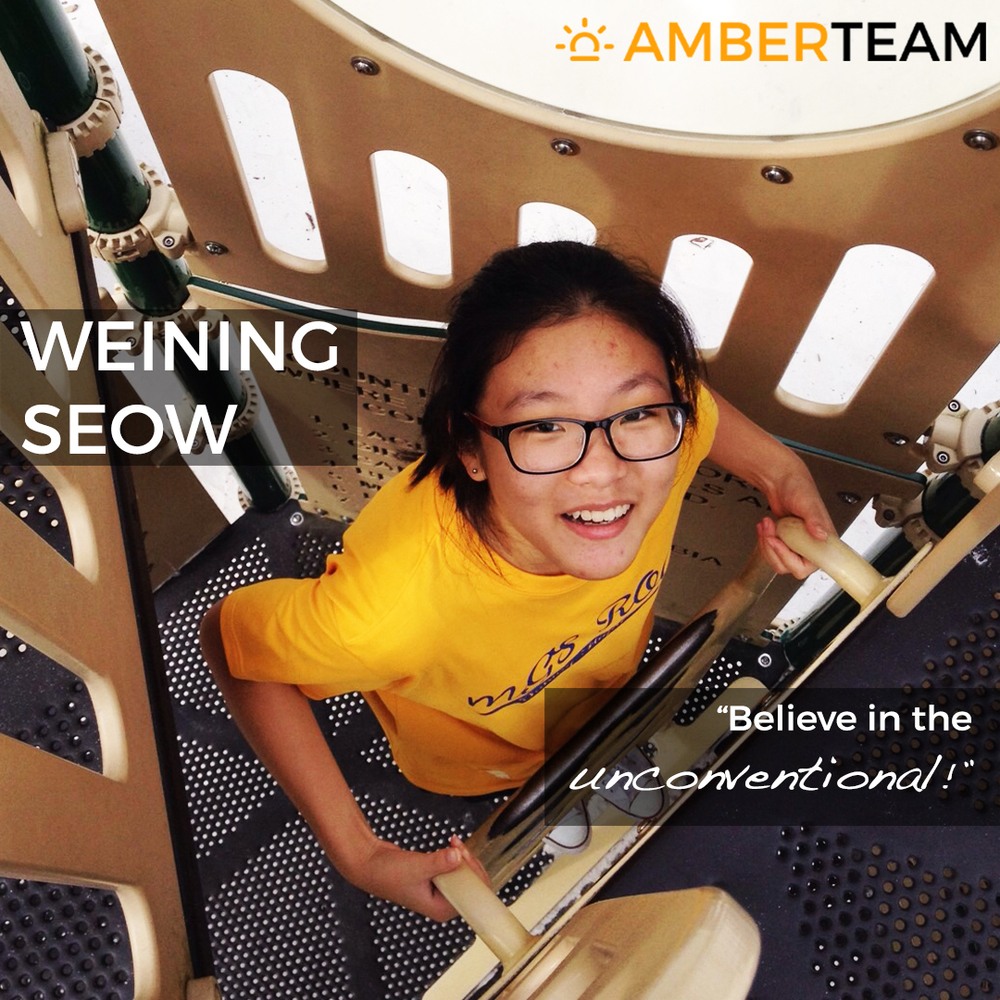 Weining Seow - Amber Team    Weining  strongly believes that the only way to enjoy life is by doing what she is interested in. Like most teenagers, she is very reliant on music to get her through the day. Through music, she has found a passion for learning about and wanting to experience different cultures, as well as meeting different people to learn from them. Weining is clear about her stand of not subscribing to the current stereotypes within our society and seeks to actively share the lessons she has learnt from the different people and cultures. Weining is currently waiting to start her tertiary education in Ngee Ann Polytechnic and is currently self-learning Japanese and Korean. She is particularly keen about the cultures in Japan and South Korea. Her wish is to positively impact society and hopes to communicate with more people from different walks of life through the mastery of different languages.