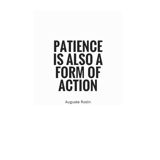 patience as a form of action