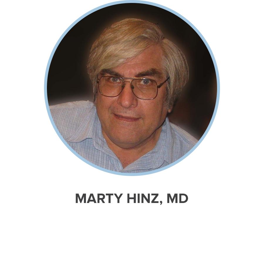 MARTY HINZ, MD