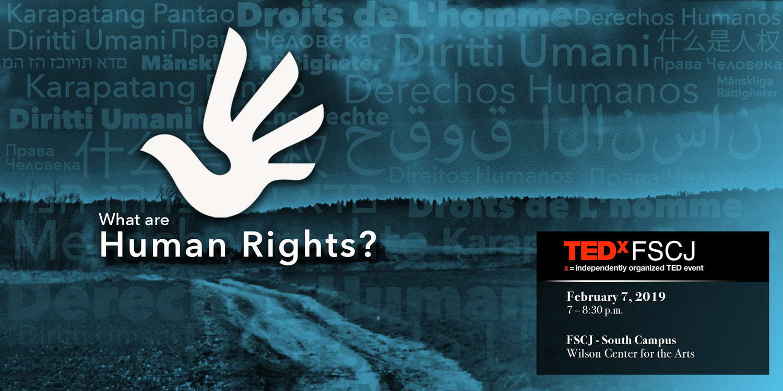 TEDxFSCJ Salon: What are Human Rights? — TEDxFSCJ