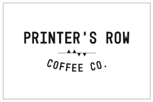 PRINTER'S ROW COFFEE CO.   10% Off Purchase