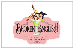BROKEN ENGLISH   15% Off Dine-In