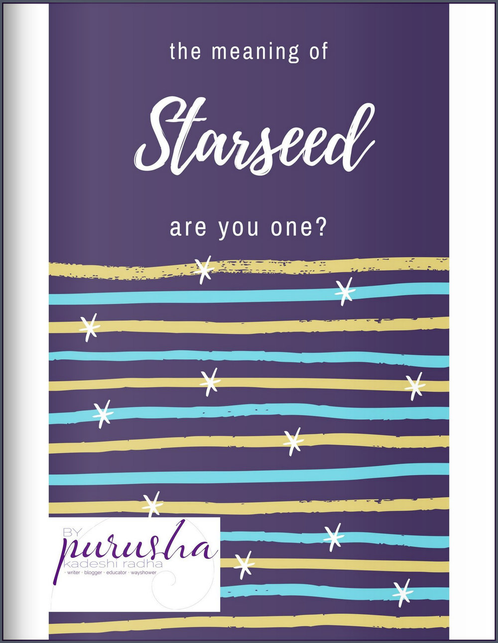 The Meaning of Starseed free e-book