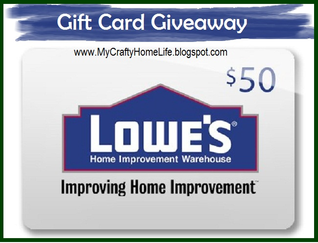 My Lowes Card >> Lowe S Gift Card Giveaway My Challenge Calling It Home