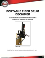 PORTABLE FIBER DECHIMER (PFD)
