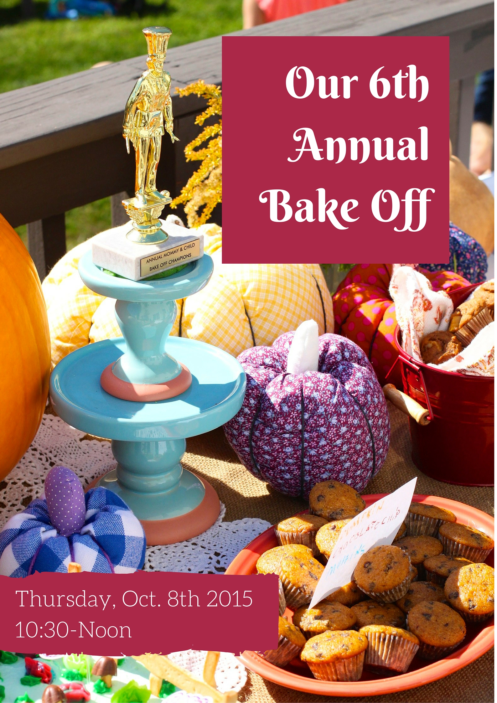 Our 6th Annual Bake Off