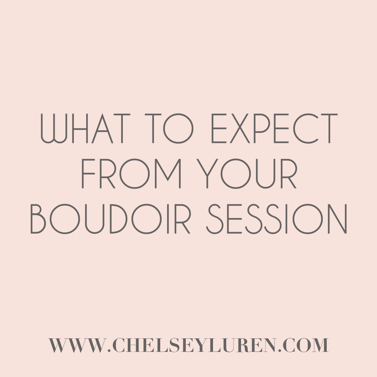 What to Expect - Vancouver Boudoir Photography