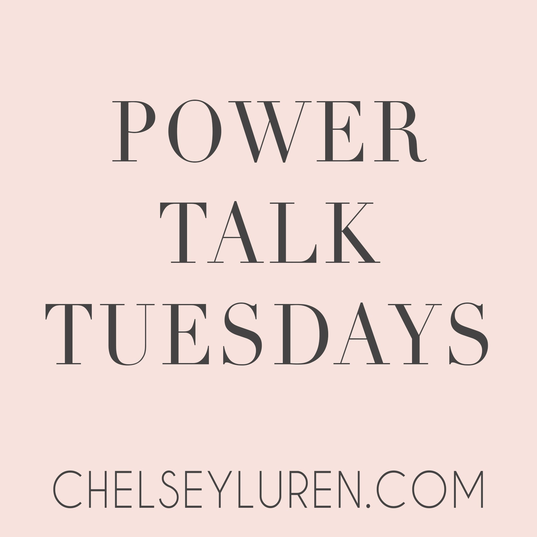 power talk tuesdays