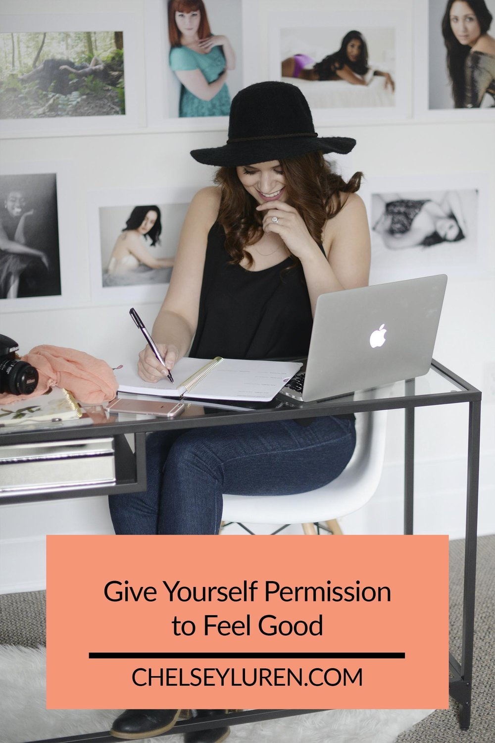 Chelsey Luren Portraits - Give Yourself Permission to Feel Good.jpg