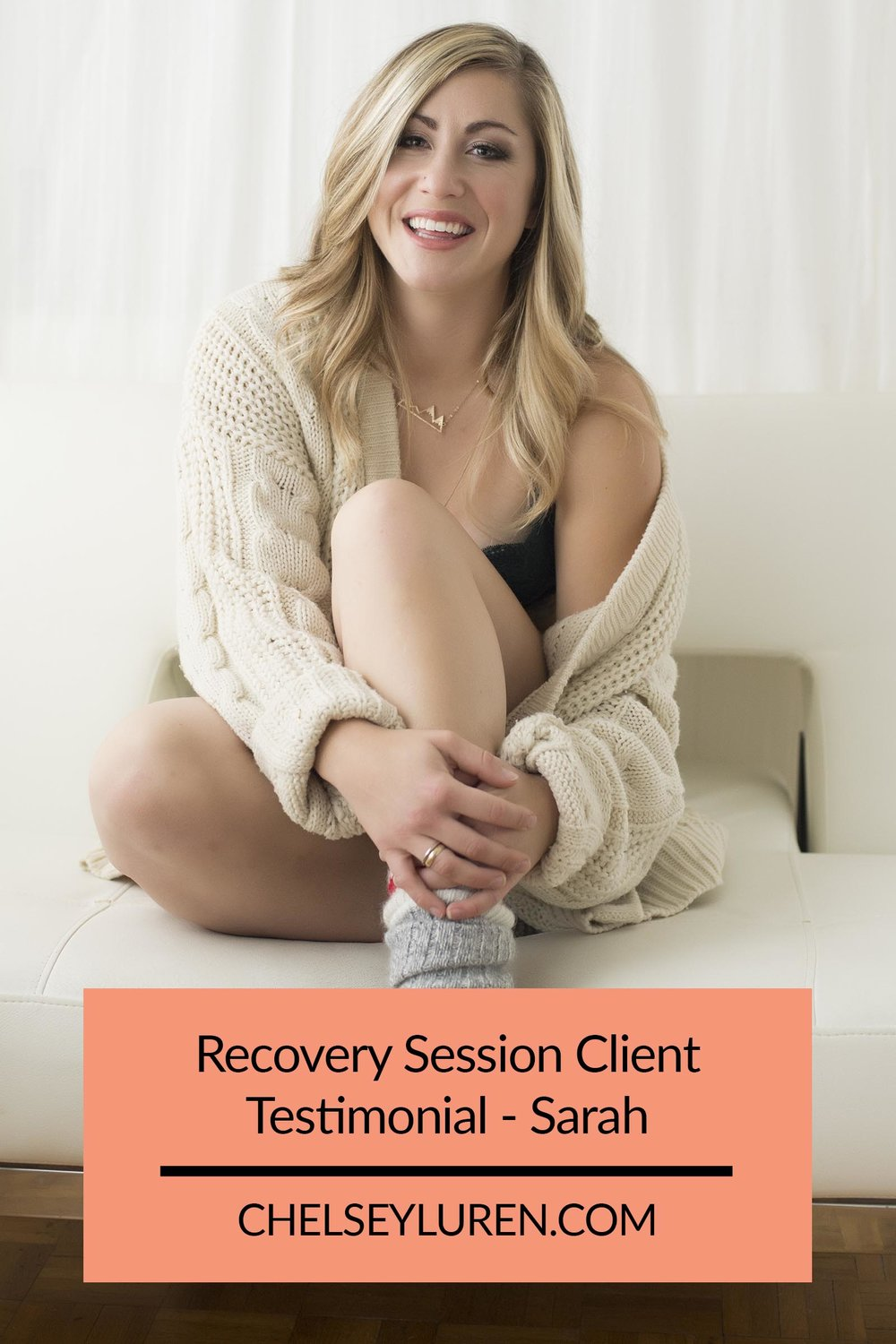 Chelsey Luren Portraits - Recovery Session Client Testimonial - Sarah.jpg