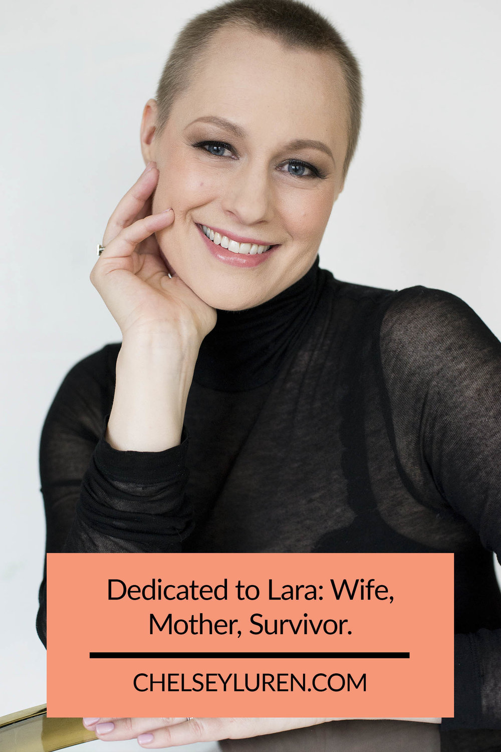 Chelsey Luren Portraits - Dedicated to Lara- Wife, Mother, Survivor.jpg