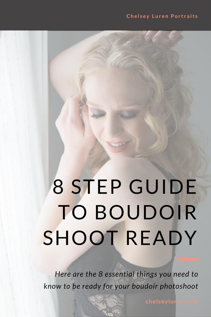 8 Step Vancouver Boudoir Photo Shoot Prep Guide Chelsey Luren Portraits.png
