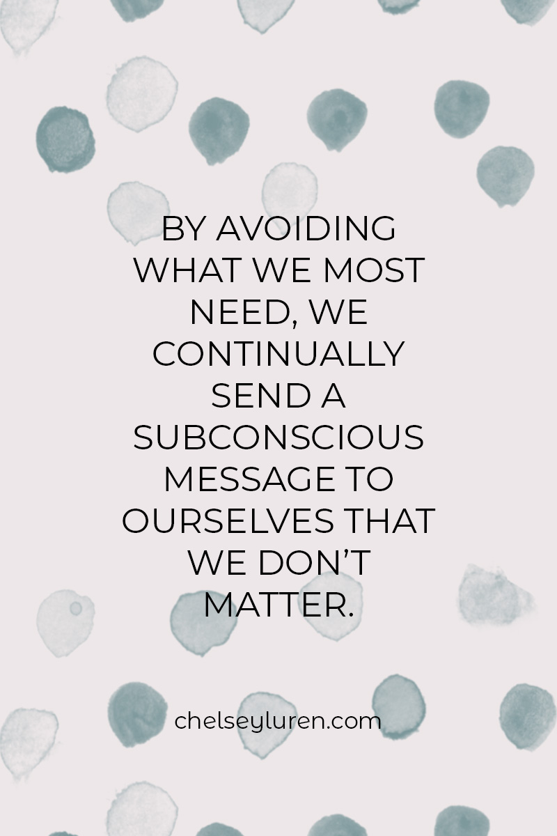 avoidance tells us we are not worthy self care chelsey luren body confidence coach vancouver.jpg